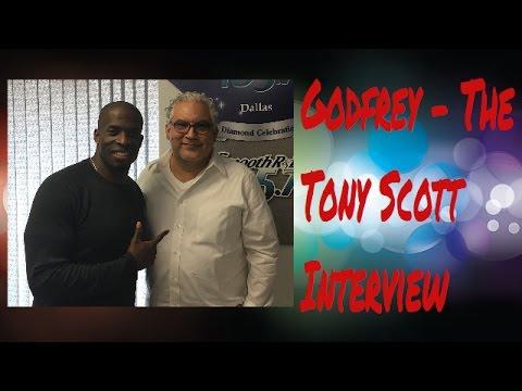 Godfrey - The Tony Scott Interview