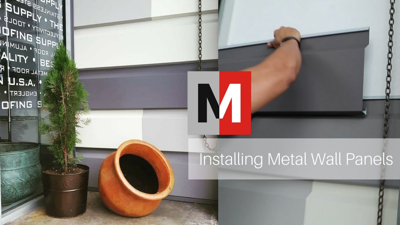Installing Metal Wall Panels   YouTube