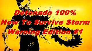 How To Survive Storm Warning Edition #1
