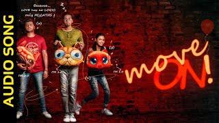 Move On | Audio Song | Odia Music Album | Alok | Rishik | Anubhuti | Happy | Saroj
