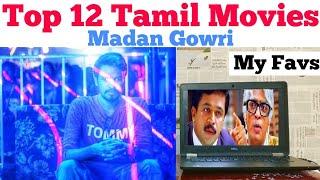 Top 12 Tamil Movies | Madan Gowri Vlog 2