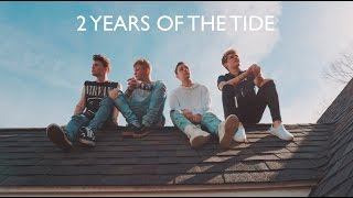 2 YEARS OF THE TIDE