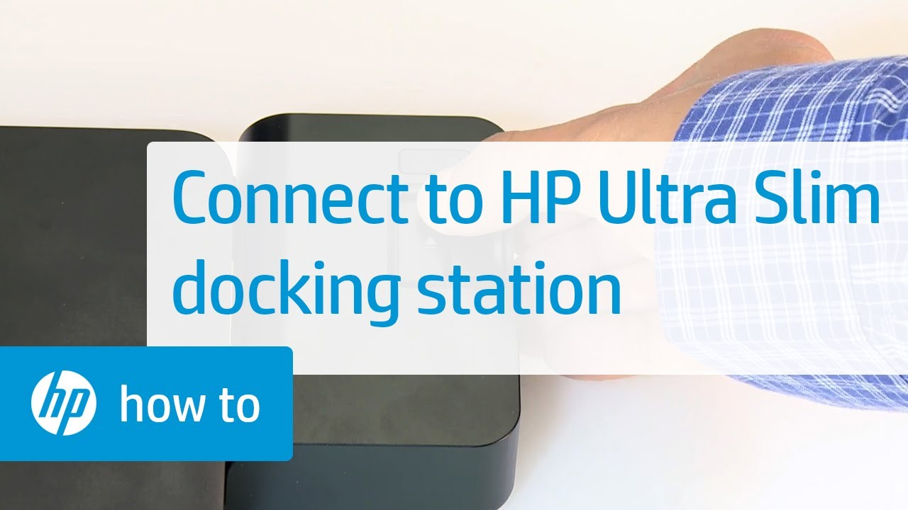 Connecting an HP Notebook to the HP Ultra Slim Docking Station | HP  Notebooks | HP