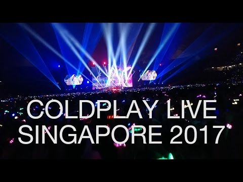 Coldplay Live in Singapore (Head Full Of Dreams Tour 2017) - HD Fancam 1080p
