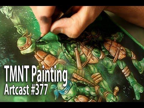 Artcast #377 Painting The Teenage Mutant Ninja Turtles