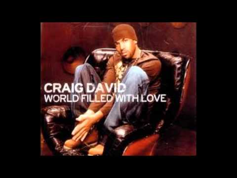 Craig david - World Filled With Love - (Hindi Remix)