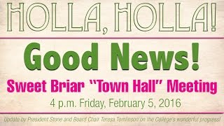 Town Hall with Sweet Briar College President Phil Stone & Board Chair Teresa Tomlinson