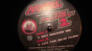 George Centeno - Let The Beat Flow