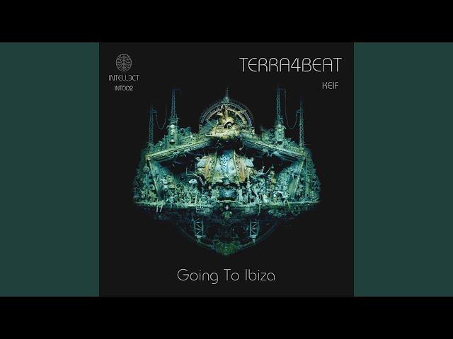 Going To Ibiza ((original mix))