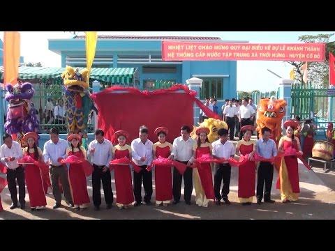 Cần Thơ: 2.800 hộ dân tại Nông trường Sông Hậu được sử dụng nước sạch