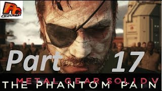 Metal Gear Solid 5 Phantom Pain Walkthrough Pc Gameplay Part 17 - Lingua Franca (MGS5)