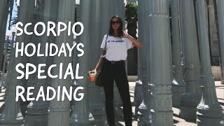 SCORPIO: LOVE OF YOUR LIFE MANIFESTED (HOLIDAYS SPECIAL READING)