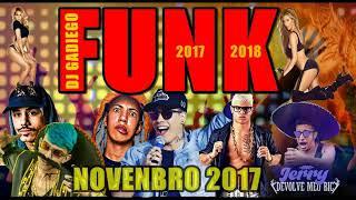 Baixar MAIS TOCADOS NO BAILE FUNK    NOVENBRO 2017 DJ GADIEGO AQUI O Sistema É bruto