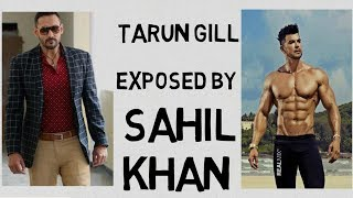 FLI THE SHIT GOT REAL/ TARUN GILL EXPOSED BY SAHIL KHAN/FITNESS HACK HINDI