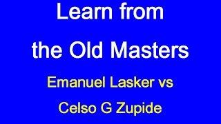 Emanuel Lasker vs Celso G Zupide: Havana 1893