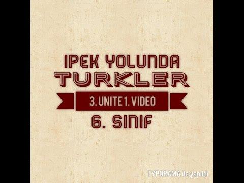 6. Sınıf Sosyal Bilgiler - İpek Yolunda Türkler -1