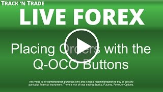 Forex - Placing Orders with the Q-OCO Buttons