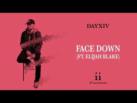 DAYXIV & Elijah Blake - Face Down