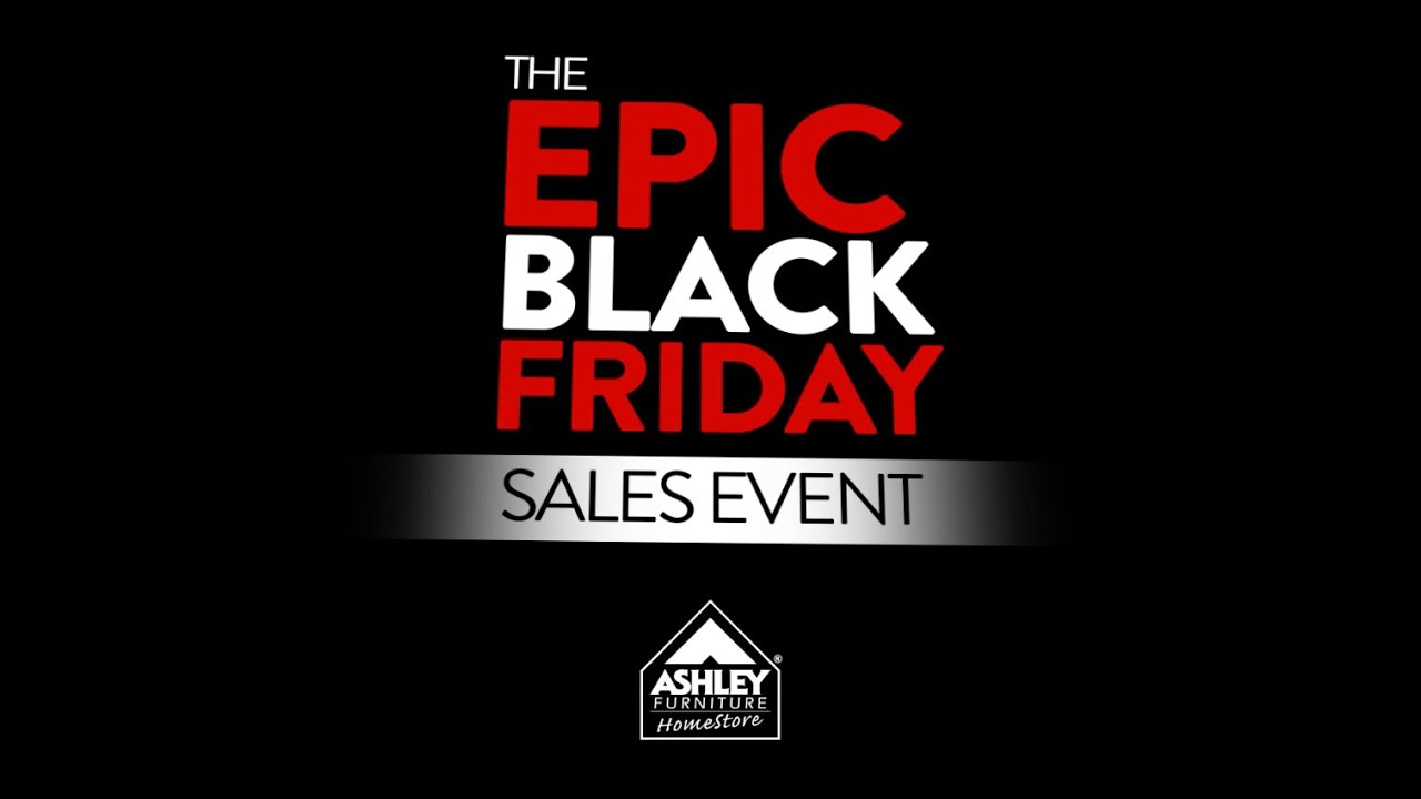 Ashley Furniture HomeStore's EPIC Black Friday Sales Event 2014