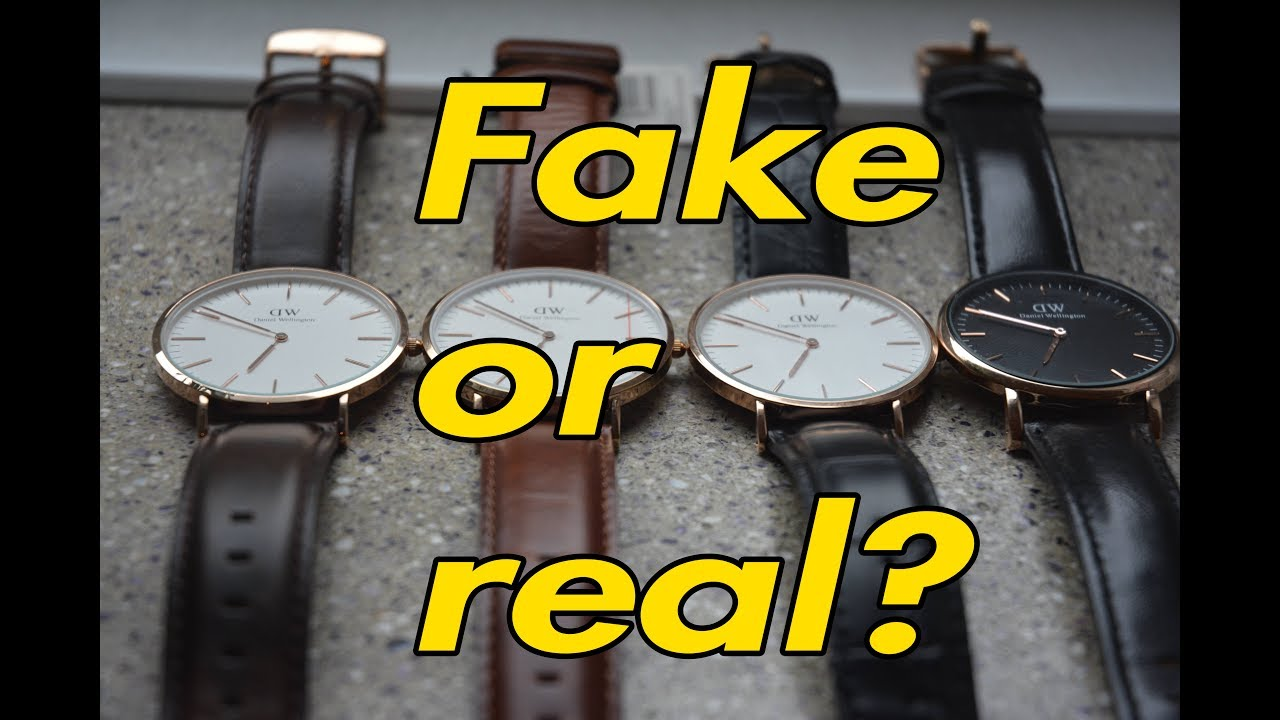 Fabuleux FAKE VS REAL DANIEL WELLINGTON 2017 - TRUTH ABOUT DW + GIVEAWAY  NE26