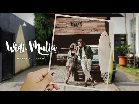 Widi Mulia - Wahai Kau Tuan (Official Lyric Video)