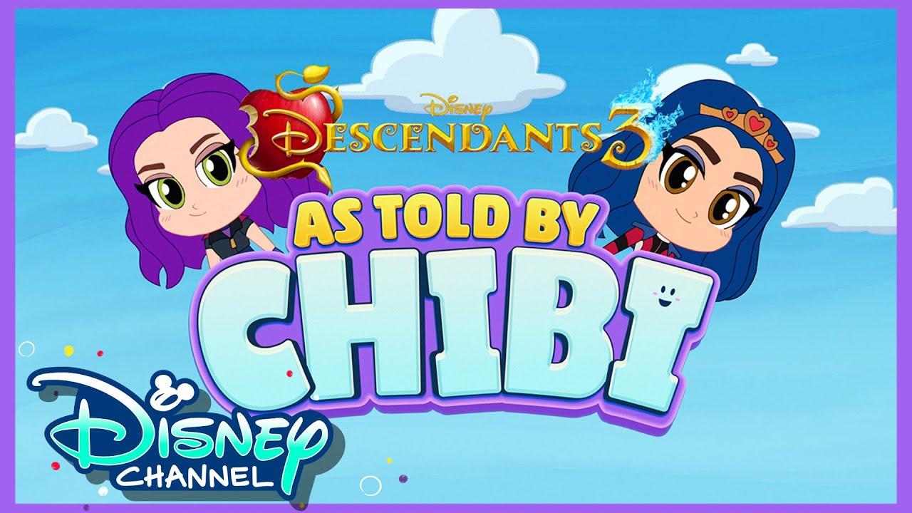 Descendants   Chibi Tiny Tales   Compilation   Disney Channel Animation