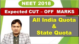 Expected Cut-off Marks for NEET - 2018 ( UG )