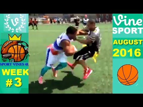 Best Sports Vines 2016 - August - WEEK 3