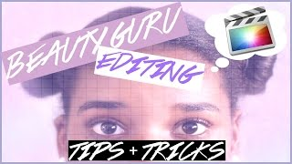 HOW TO EDIT BEAUTY & FASHION VIDEOS // MY TIPS + TRICKS