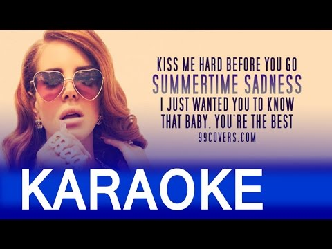 Summertime Sadness – Lana Del Rey Lyrics Instrumental Karaoke