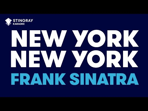 New York, New York in the style of Frank Sinatra karaoke  with lyrics