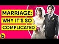 This Is Why Marriage Can Be So Complicated