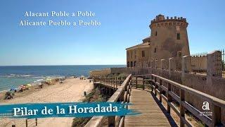 PILAR DE LA HORADADA. Alicante, pueblo a pueblo