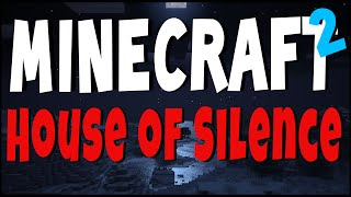 Minecraft Horror | HOUSE OF SILENCE | Ep 2 w/ Facecam