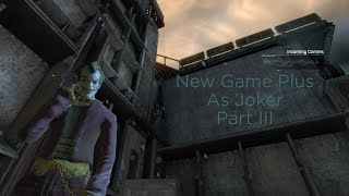 AC - New Game + as The Joker (Part III) [Harley II and Coldest Point]