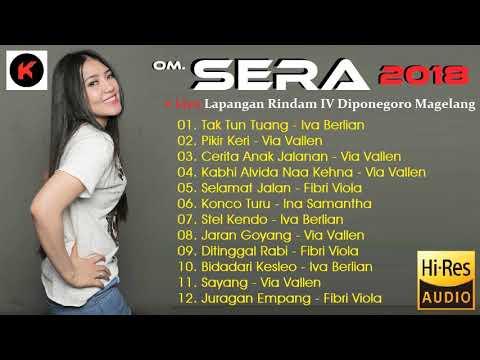 OM. SERA - Tak Tun Tuang - Terbaru Live Magelang 2018 [Full Album]