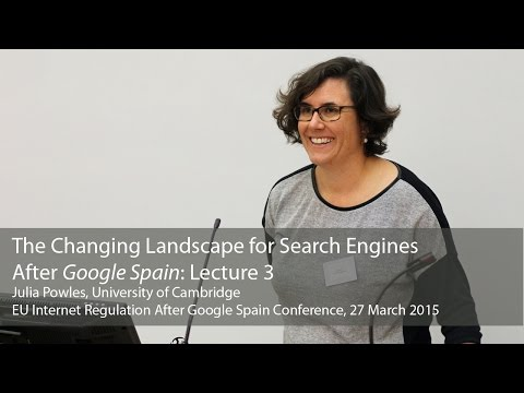 The Changing Landscape for Search Engines After Google Spain: Julia Powles