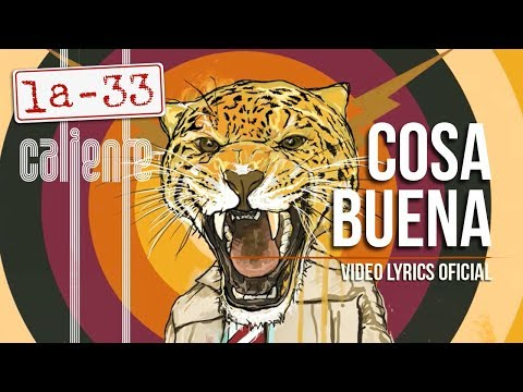 Cosa Buena (Video Lyrics) - La-33