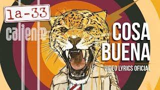 La-33 Cosa Buena (video lyrics)