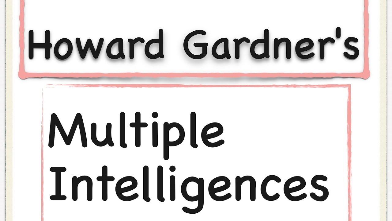 Howard Gardner | Multiple Intelligences | Gardner\'s Multiple ...