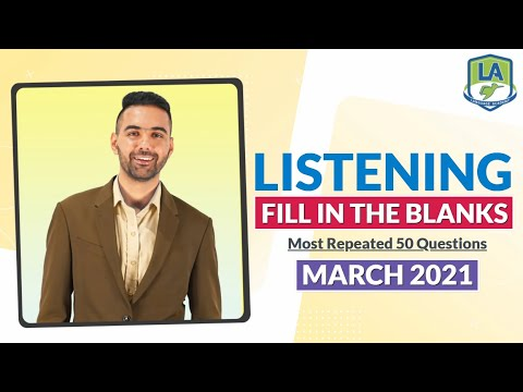 PTE Listening Fill in the Blanks | March 2021 | Language Academy PTE NAATI and IELTS Experts