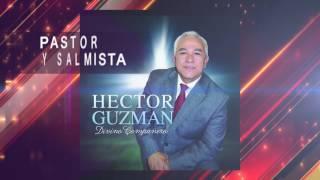 Pastor Hector Guzman - Muy pronto en tu ciudad