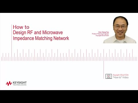 How to Design RF and Microwave Impedance Matching Networks