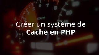 Tutoriel PHP - Créer un système de Cache Mp3