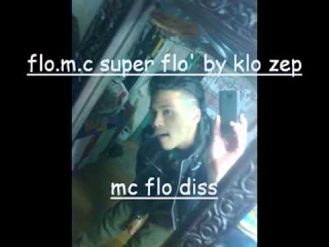 Flo M.C. Super flo' by Klo Zep from YouTube · Duration:  2 minutes 11 seconds