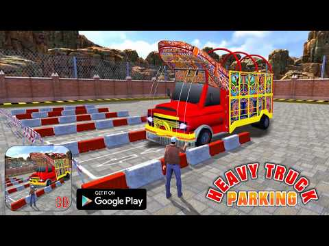 Heavy Truck Legend Parking 3D HD Android Gameplay by Thunder Gamers