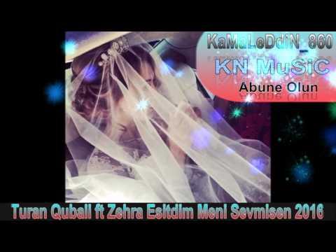 Turan Qubali ft Zehra Esitdim Meni...