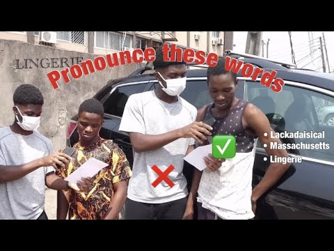 Download Asking People to pronounce difficult English words || Nigerian Edition