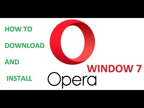 How To Download And Install Opera Browser On Window 7