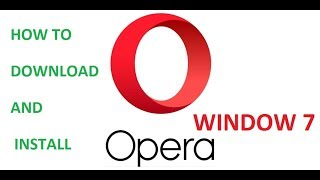 Download lagu How To Download and Install Opera Browser On Window 7